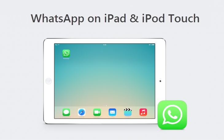 How to Install and Activate WhatsApp on iPod Touch and iPad on PC